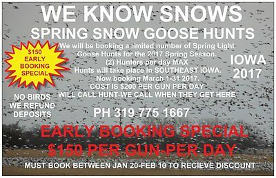 Iowa Spring Snow Goose Hunt-Fully Guided-2 Day-2 Hunters $650