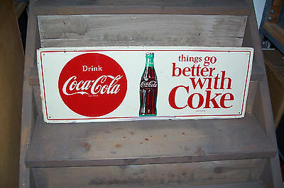 """Drink Coca Cola """"Things Go Better With Coke"""" Bottle Sign Genuine & Original"""