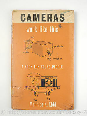 Cameras Work Like This Book, by Maurice K. Kidd 1963