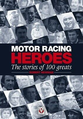 Motor Racing Heroes The Stories of 100 Greats book paper