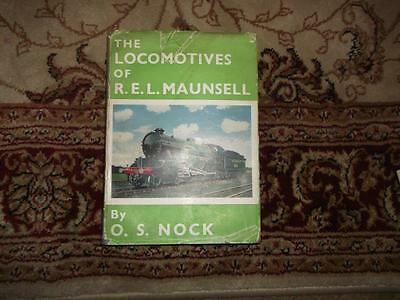 The Locomotives of R.E.L.Maunsell by O.S.Nock 1954