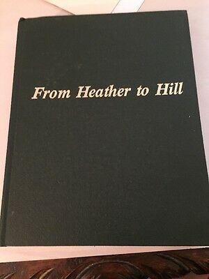 From Heather to Hill Genealogy Family History Book Stewart Kelsey Ontario Canada