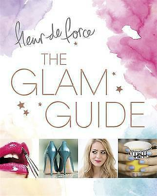 The Glam Guide by Fleur de Force (Paperback, 2015)