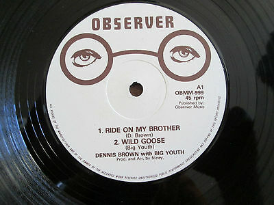 """Dennis Brown / Big Youth – Ride On My Brother / Wild Goose 12"""" Observer"""