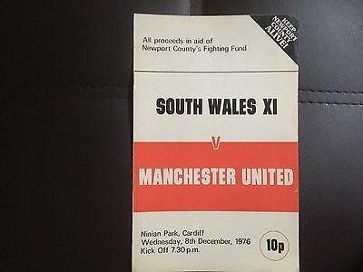 Rare South Wales v Manchester Utd in Aid of Newport County Fighting Fund 1976