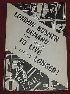 London Busmen Demand The Right To Live A Little Longer-1937 Rank & File Movement