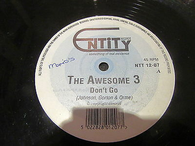 """The Awesome 3 """"don't Go"""" Rare 1992 12"""" (Breakbeat, Hardcore, Entity Records)"""