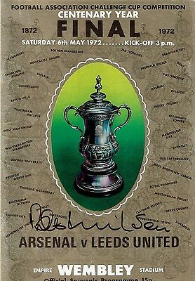 ARSENAL v LEEDS UNITED CENTENARY FA CUP FINAL PROGRAMME SIGNED BOB WILSON + TKT