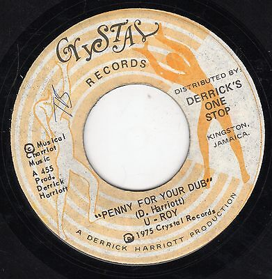 """"""" PENNY FOR YOUR DUB. """" u - roy. CRYSTAL RECORDS 7in 1975."""