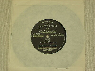 "THE HUNTERS CLUB - Give Me Your Soul, 7"" vinyl,  indie rock Trash Can Recs THC7"