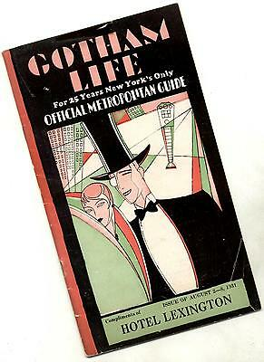 1931 GOTHAM LIFE Entertainment & Visitor Guide ~ Hotel Lexington NYC ~ Broadway