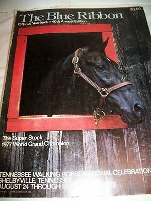 Vintage The Blue Ribbon Tennessee Walking Horse Year Book Shelbyville, TN 1978