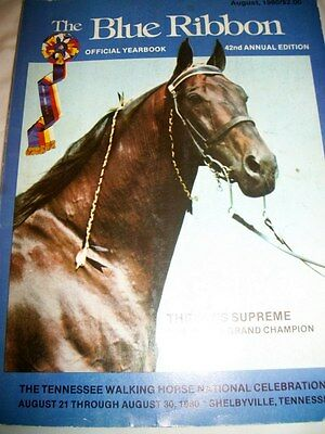 Vintage The Blue Ribbon Tennessee Walking Horse Year Book Shelbyville, TN 1980