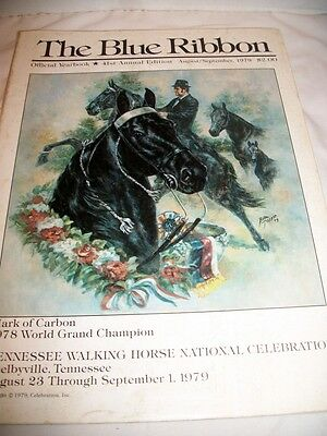 Vintage The Blue Ribbon Tennessee Walking Horse Year Book Shelbyville, TN 1979