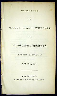 1840 PRINCETON THEOLOGICAL SEMINARY Catalogue of Officers & Students