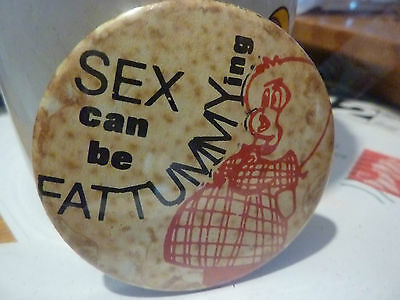 """Vintage 1970's - 1980's  """"SEX CAN BE """" BADGE **2 ½ """" *******"""