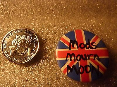 """""""MODS MOURN MOON"""", Vintage"""" 1970's -1980's Button/Badge 1 """""""