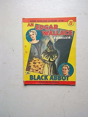 SUPER DETECTIVE LIB NO 10  THE BLACK ABBOT  EDGAR WALLACE THRILLER  1950,s