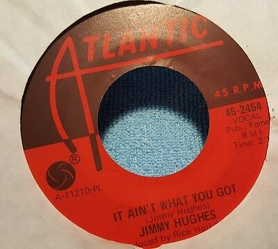 Jimmy Hughes  - It Ain't What You Got / Uncle Sam - Atlantic Orig - R&b Northern