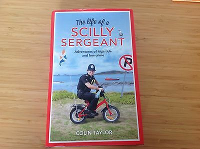 Colin Taylor - The Life of a Scilly Sergeant HB Book