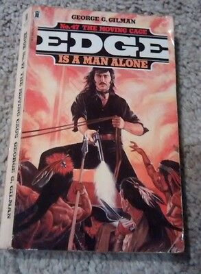 Edge No 47 The moving cage by george g gilman