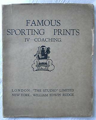 """famous Sporting Prints  Iv - Coaching      The Studuio 1927 - Please Look"