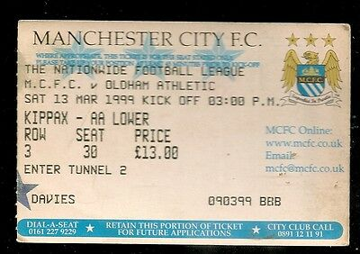 MANCHESTER CITY  v  OLDHAM ATHLETIC ,  MATCH  TICKET    13th  MARCH 1999