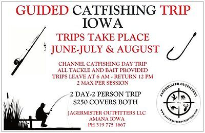 Iowa Guided Fishing Trip 2 People-2 Days Catfish-$250-Poles & Bait Included
