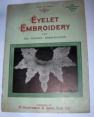 "Vintage 1905 ""eyelet Embroidery"" And It's Future Possibilities"