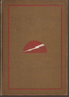 The 78Th Division In The World War/ Vg/ Hard Cover/ Wwi