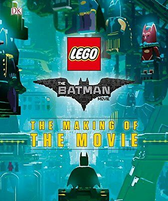 The LEGO® Batman Movie: The Making of the Movie by DK(Hardcover).
