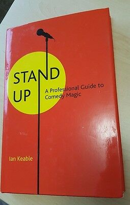 Stand-up: A Professional Guide to Comedy Magic by Ian Keeble