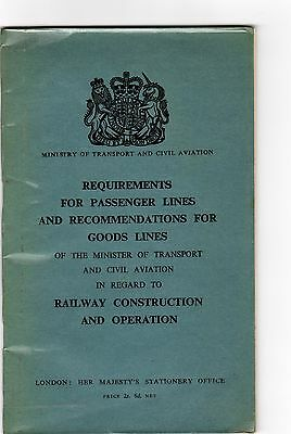 1957 HMSO booklet re passenger and goods lines requirements etc.