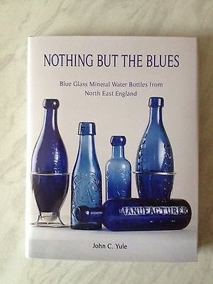 NOTHING BUT THE BLUES  North East England By John C. Yule