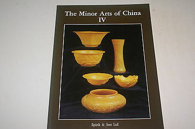 The Minor Arts Of China Iv, Exhibited By Spink And Son Ltd. 4Th-21St April 1989