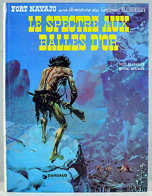 Blueberry 12. Le spectre aux balles d'or - Charlier & Giraud - Dargaud 1983 TBE