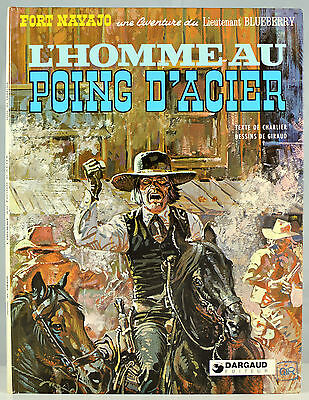 Blueberry 8. L'homme au poing d'acier - Charlier & Giraud - Dargaud 1983 - TBE