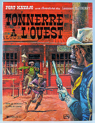 Blueberry 2. Tonnerre à l'Ouest - Charlier & Giraud - Dargaud 1984 - TBE