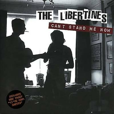 """The Libertines - Cant Stand Me Now  7"""" Vinyl"""
