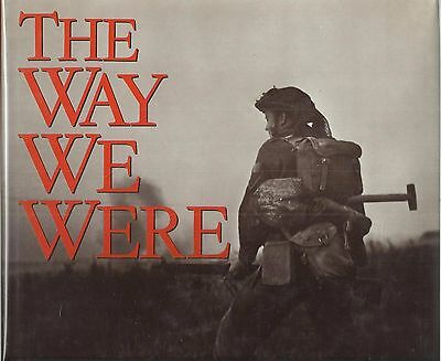 The Way We Were by Ken Bell