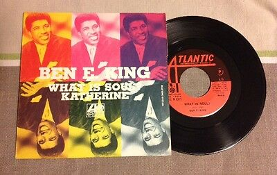 "BEN E. KING / WHAT IS SOUL ? - KATHERINE - 7"" (Italy 1967 - Atlantic) RARE"