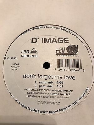 "D' IMAGE - Don't forget my love 12"" Vinyl *RARE* (D Image-Dont forget my Love)"