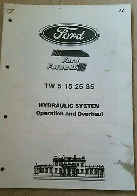Ford Tw5 Tw15 Tw25 Tw35 Tractor Hydraulic System Operation & Overhaul Info