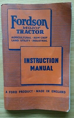 Fordson Major Tractor Operators Manual - Early 1951