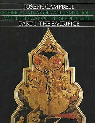 HISTORICAL ATLAS OF WORLD MYTHOLOGY  Joseph Campbell THE SACRIFICE  EX++