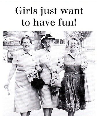 "Postkarte  "" Girls just want to have fun! "" *NEU*"