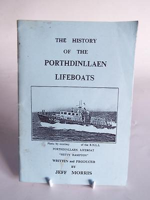 The History Of The Porthdinllaen Lifeboats By Jeff Morris - North Wales R.n.l.i