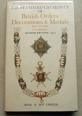 Standard Catalogue of British Orders, Decorations, and Medals by E.L. Joslin
