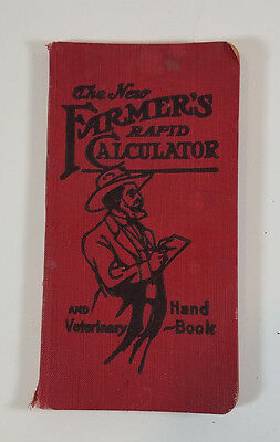 Vtg The New Farmer's Rapid Calculator and Veterinary Handbook 1908 Agriculture