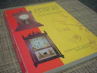 "Vintage""American Clocks and Clockmakers"" Guide Book 179 pages by Swedberg  D472a"